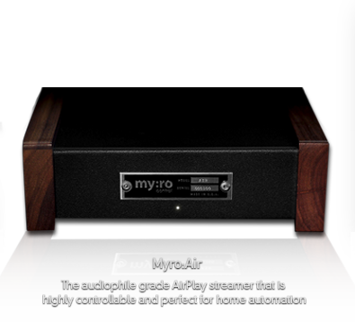 myro:air The audiophile grade AirPlay streamer that is highly controllable and perfect for home automation